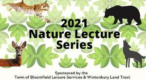Logo for 2021 nature lecture series co-sponsored by the Town of Bloomfield Leisure Services and the Wintonbury Land Trust